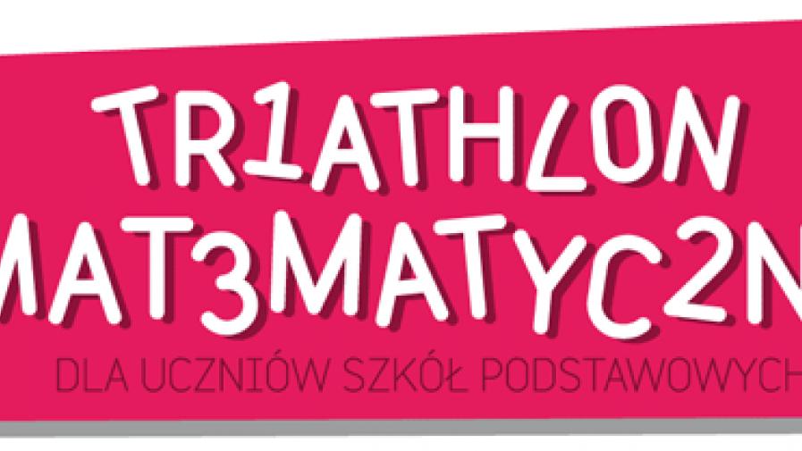 """Konkurs """"3. TRIATHLON MATEMATYCZNY"""""""